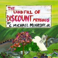 The Landfill of Discount Messiah Front