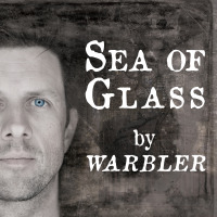 Warbler Sea of Glass Kickstarter Cover.indd